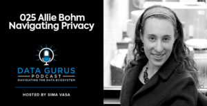 Allie Bohm - Navigating Privacy | Ep. 025