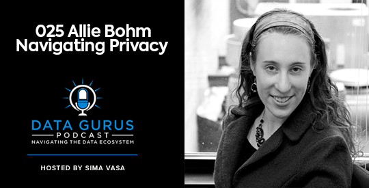 Allie Bohm - Navigating Privacy   Ep. 025