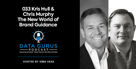 Kris Hull & Chris Murphy - The New World of Brand Guidance | Ep. 033