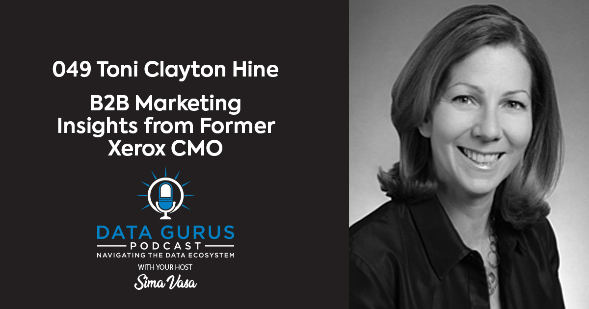 Toni Clayton Hine Insights on B2B Marketing from the Former CMO of Xerox | Ep. 049