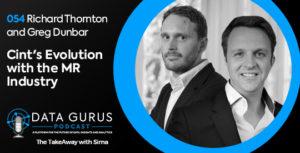 Richard Thornton and Greg Dunbar - Cint's Evolution with the MR Industry | Ep. 054