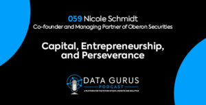 Nicole Schmidt - Capital, Entrepreneurship, and Perseverance | Ep. 059